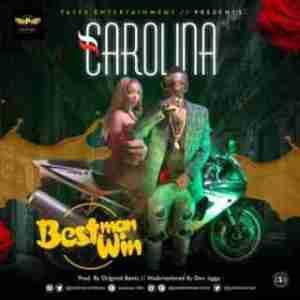 Bestman Win - Carolina (Prod By Original Beatz)